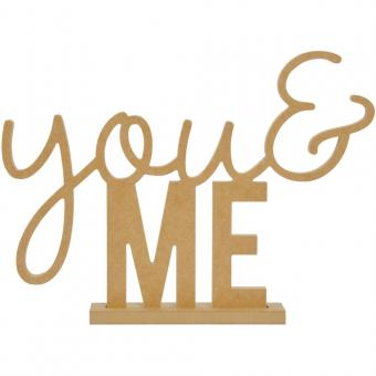 """Kaisercraft Beyond The Page MDF Standing Words - You And Me, 13""""X9.75""""X1.5"""""""