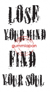 Gummiapan - Lose your mind find your soul